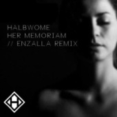 Her Memoriam (Enzalla Remix)