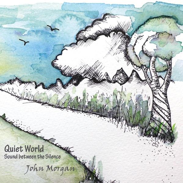 John Morgan Quiet World Album Cover