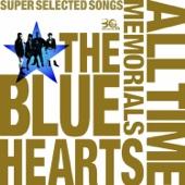 The Blue Hearts 30th Anniversary All Time Memorials - Super Selected Songs, Vol. 1: Meldac