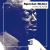 Special Rider, Son House
