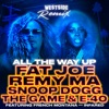 All the Way Up (Westside Remix) [feat. French Montana & Infared] - Single