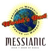 World's Best Praise & Worship: Messianic
