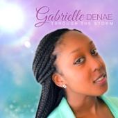 Through the Storm - Gabrielle Denae
