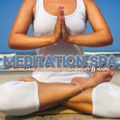 Meditation Spa: Relaxing Music for Massage, Yoga, Therapy & Healing