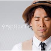 Overflows~言葉にできなくて~ - ナオト・インティライミ