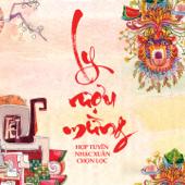 Ly Ruou Mung (Hop Tuyen Nhac Xuan Chon Loc)