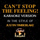 Can't Stop the Feeling! (In the Style of Justin Timberlake) [Karaoke Version]