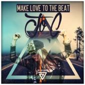Make Love to the Beat - Joc