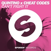 Can't Fight It - Quintino & Cheat Codes