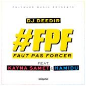 Faut pas forcer (feat. Kayna Samet & Hamidu) - Single