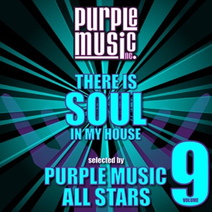 There Is Soul in My House - Purple Music All Stars, Vol. 9 - Various Artists