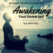 Guided Meditations for Awakening Your Divine Self