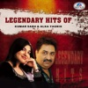 Legendary Hits of Kumar Sanu Alka Yagnik