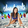 Island Girls (feat. Cardi B, Josh X & Young Chow) - Single, Hood Celebrityy