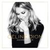 Encore un soir - Single - Céline Dion, Céline Dion