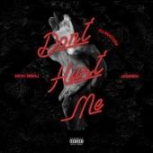 Don't Hurt Me (feat. Nicki Minaj & Jeremih) - Single
