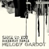 Same to You (Bakermat Remix) - Single, Melody Gardot