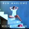Where I've Been - Single - Run Marlowe, Run Marlowe