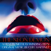 The Neon Demon - Official Soundtrack