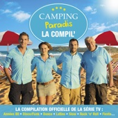 Camping Paradis: La compil, vol. 2 (La compilation officielle de la série TV: Années 80, Disco/Funk, Dance, Latino, Slow, Rock'n'Roll, Fiesta...)