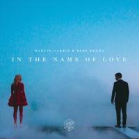 In the Name of Love - Martin Garrix & Bebe Rexha