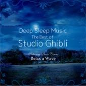 Deep Sleep Music - The Best of Studio Ghibli: Relaxing Piano Covers (Instrumental Version)