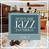 Hotel Bar Jazz Evenings, Vol. 2