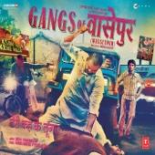 Gangs of Wasseypur (Original Motion Picture Soundtrack) - Sneha Khanwalkar & Piyush Mishra