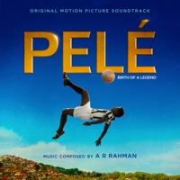 Pelé (Original Motion Picture Soundtrack) - Anna Beatriz