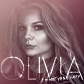 Olivia - I'm Not Your Lady bild