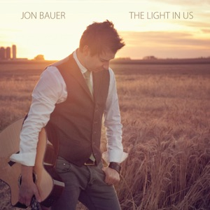 Jon Bauer - Light in us