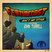 Ain't My Style (feat. John Turrell) - EP cover art