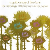 A Gathering of Flowers: The Anthology Of - The Mamas & The Papas