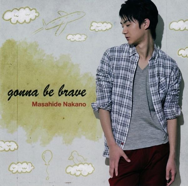 gonna be brave