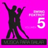 Música para Bailar. Swing Foxtrot (Volumen 5), Black and White Orchestra