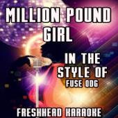 Millon Pound Girl (Vocal Karaoke Version) [Originally Performed By Fuse ODG] - Freshhead Karaoke