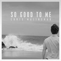 So Good To Me (Single)