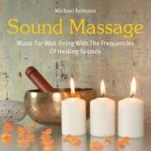 Sound Massage: Music with the Frequencies of Healing Sounds