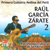 La Primera Guitarra Andina del Perú, Vol. 2