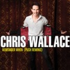 Remember When - Chris Wallace