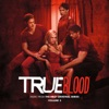 True Blood, Vol. 3 (Music from the HBO® Original Series)