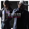 Madcon/Ray Dalton Don't Worry