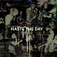 Haste The Day - Long Way Down