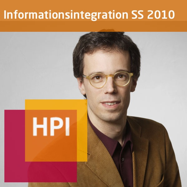 Informationsintegration (SS 2010) - Created with tele-TASK - more than video! Powered by Hasso Platt...