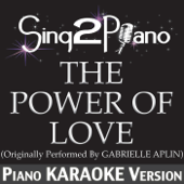 [Download] The Power of Love (Originally Performed By Gabrielle Aplin) [Piano Karaoke Version] MP3