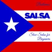 Bailamos Salsa, Vol. 2: Slow Salsa for Beginners with Celia Cruz, Eddie Palmieri, And More