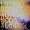 I Stand Before Almighty God Alone: A People & Songs Simple Collection - EP