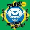 Reclaim the Game - Funk FIFA (0-0-11 Formation Remixes) [feat. B'Negao] ジャケット写真