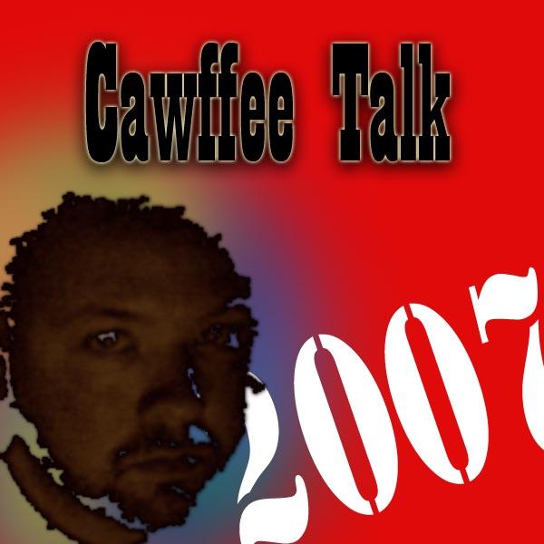 Cawffee Talk 2010