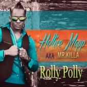 Rolly Polly - Mr Killa